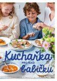 Kuchařka pro naši babičku - Kateřina Bednářová