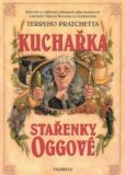 Kuchařka stařenky Oggové - Terry Pratchett