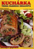 Kuchárka Veľká farebná obrazová - Zdeňka Horecká