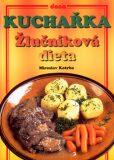 Kuchařka Žlučníková dieta - Vladimír Doležal, ...