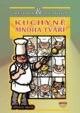 Kuchyně mnoha tváří - Jaroslav Kopecký, ...