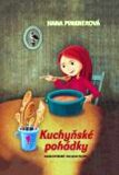 Kuchyňské pohádky - Hana Pinknerová