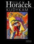 Kudykam - Michal Horáček