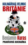 Kulinářská velmoc Británie - Benjamin Kuras