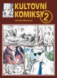 Kultovní komiksy 2 - Ressel Milan