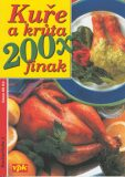 Kuře a krůta 200x jinak - Václav Větvička