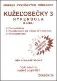 Kužeľosečky 3 Hyperbola I.diel - Marián Olejár