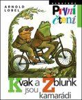 Kvak a Žbluňk jsou kamarádi - Arnold Lobel