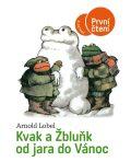 Kvak a Žbluňk od jara do Vánoc - První čtení - Arnold Lobel