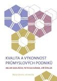 Kvalita a výkonnost průmyslových podniků - Jiří Špalek, ...