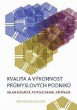 Kvalita a výkonnost průmyslových podniků - Milan Sedláček