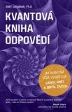Kvantová kniha odpovědí - Amit Goswami