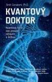 Kvantový doktor - Amit Goswami