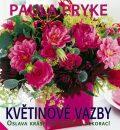 Květinové vazby - Oslava krásy květinových dekorací - Pryke Paula
