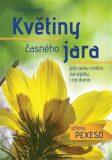 Květiny časného jara pro celou rodinu+ příloha pexeso - Vojtěch Zavadil