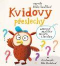 Kvidovy přeslechy - Jazykové hračičky pro děti i sovičky - Klára Smolíková