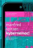Kybernemoc! - Manfred Spitzer