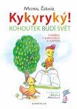 Kohoutek budí svět - Michal Černík