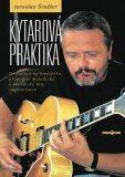 Kytarová praktika - Šindler Jaroslav