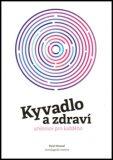 Kyvadlo a zdraví - Pavel Hanzal