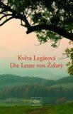Leute von Želary - Květa Legátová