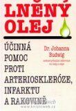Lněný olej - 2. vydání - Johanna Budwig