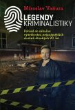 Legendy kriminalistiky - Miroslav Vaňura