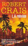 L. A. Requiem - Robert Crais