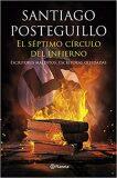 El séptimo círculo del infierno: Escritores malditos, escritoras olvidadas - Posteguillo Santiago