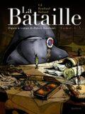 La Bataille, Tome 1 - Patrick Rambaud