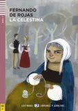 ELI - Š - Jóvenes y Adultos 3 - La Celestina + CD - Fernando de Rojas