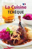 La Cuisine Tcheque - Lea Filipová