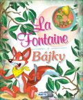 La Fontaine Bájky - Jean de La Fontaine