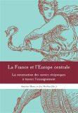 La France et l'Europe centrale - Antoine Marés, Jiří Hnilica