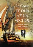La Grace - Jaroslav Foršt, ...