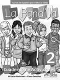 La Pandilla: 2 Cuaderno de actividades - Maria Luisa Hortelano, ...
