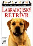 Labradorský retrívr - Bruce Fogle, Tracy Morganová