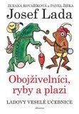 Ladovy veselé učebnice (4) - Obojživelníci, ryby a plazi - Pavel Žiška, ...