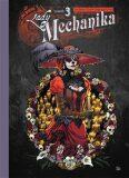 Lady Mechanika 3: - Limitovaná edice - Joe Benitez,  M.M. Chen, ...