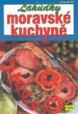 Lahůdky moravské kuchyně - Martin Pavel