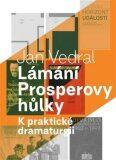 Lámání Prosperovy hůlky - Jan Vedral ml.
