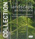 Landscape Architecture - Collection - Chris van Uffelen