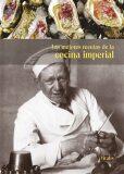 Las mejores recetas de la cocina imperial - Harald Salfellner, ...