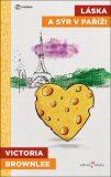 Láska a sýr v Paříži - Victoria Brownleeová