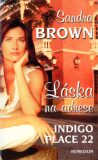 Láska na adrese Indigo Place 22 - Sandra Brown