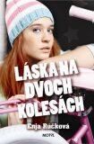 Láska na dvoch kolesách - Enja Rúčková