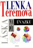 Láska na půl úvazku - Lenka Teremová