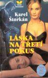 Láska na třetí pokus - Karel Štorkán