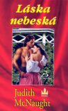 Láska nebeská - 2. vydání - Judith McNaught