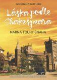 Láska podle Shakespeara 2 - Georgina Guthrie